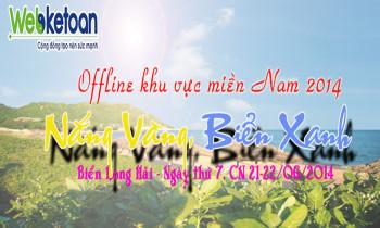 """Offline 2014 – Miền Nam, có gì """"hot""""???"""