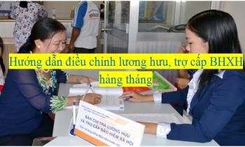 Hướng dẫn điều chỉnh lương hưu, trợ cấp BHXH hàng tháng- BHXH TP.HCM