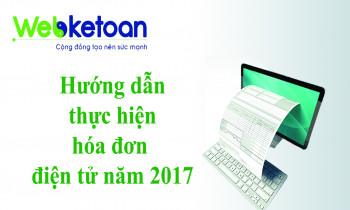Hướng dẫn thực hiện hóa đơn điện tử năm 2017 – Tổng cục thuế