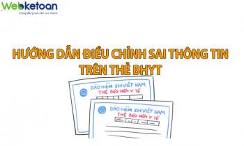 Hướng dẫn thủ tục điều chỉnh thông tin sai trên thẻ BHYT