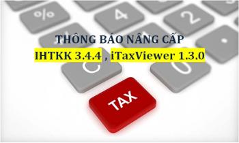 Nâng cấp ứng dụng iHTKK phiên bản 3.4.4, ứng dụng iTaxViewer phiên bản 1.3.0
