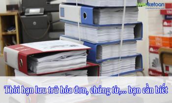 Thời hạn lưu trữ hóa đơn, chứng từ, …..bạn cần biết