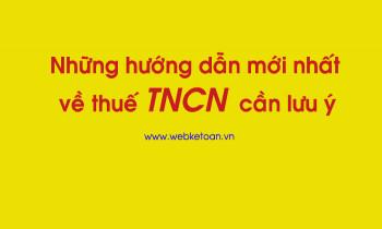 Những hướng dẫn mới nhất về Thuế TNCN cần lưu ý