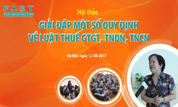 """Hội thảo """"Giải đáp một số quy định mới về luật thuế GTGT, TNDN,TNCN"""""""
