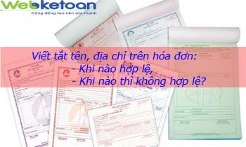 Viết tắt tên, địa chỉ trên hóa đơn khi nào hợp lệ, khi nào thì không hợp lệ?
