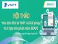 """Hội thảo """"Hóa đơn điện tử VNPT và giải pháp tích hợp trên phần mềm BRAVO"""" tại Đà Nẵng"""