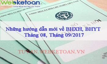 Những hướng dẫn mới về BHXH, BHYT – Tháng 08, Tháng 09/2017