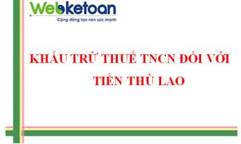 Tiền thù lao khấu trừ thuế TNCN như thế nào?