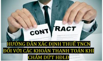 Xác định Thuế TNCN đối với khoản thanh toán khi chấm dứt hợp đồng lao động