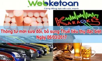 Thông tư mới sửa đổi, bổ sung về thuế tiêu thụ đặc biệt (06/03/2017)