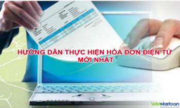 Hướng dẫn thực hiện hóa đơn điện tử mới nhất