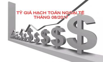 Tỷ giá hạch toán ngoại tệ tháng 08/2017