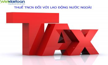 Thuế TNCN đối với lao động nước ngoài