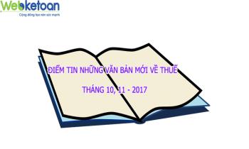 Điểm tin những văn bản mới, hướng dẫn về thuế