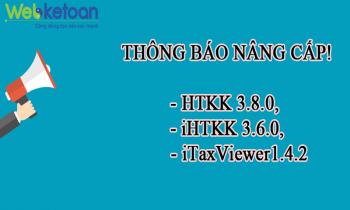 Thông báo Nâng cấp HTKK 3.8.0, iHTKK 3.6.0, iTaxViewer1.4.2