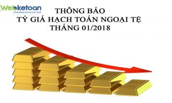 Thông báo tỷ giá hạch toán ngoại tệ tháng 01/2018