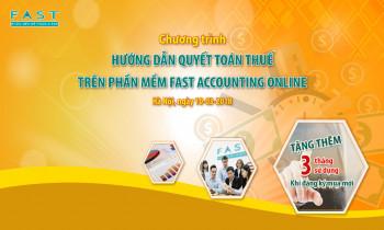 """Chương trình """"Hướng dẫn quyết toán thuế trên phần mềm kế toán Fast Accounting Online"""" tại Hà Nội"""
