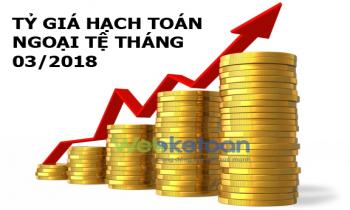 Tỷ giá hạch toán ngoại tệ tháng03 năm 2018