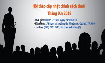 Thông báo Hội thảo cập nhật chính sách thuế Tháng 03/2018