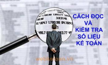 Cách đọc và kiểm tra báo cáo số liệu kế toán