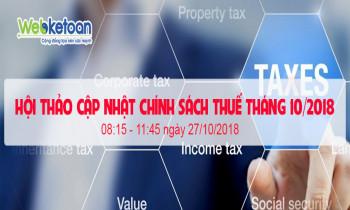 Hội thảo cập nhật chính sách thuế tháng 10/2018