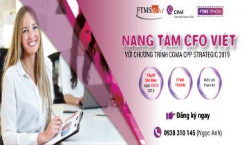 Hội thảo Nâng tầm CFO Việt với chương trình CGMA CPP Strategic 2019