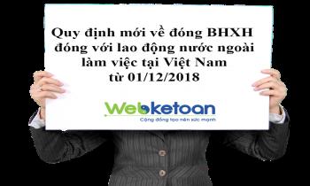 Quy định đóng BHXH bắt buộc đối với lao động nước ngoài làm việc tại Việt Nam từ ngày 01/12/2018