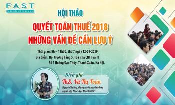 """Hội thảo """"Quyết toán thuế 2018 – Những vấn đề cần lưu ý tại Hà Nội"""