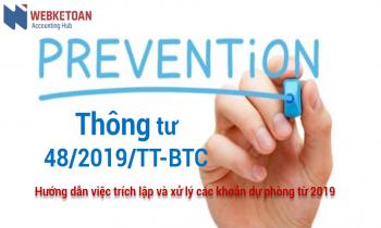 Thông tư 48/2019/TT-BTC hướng dẫn việc trích lập và xử lý các khoản dự phòng từ 2019