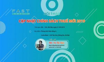 """FAST mời tham dự hội thảo miễn phí """"Cập nhật chính sách Thuế mới 2019"""" tại Hà Nội"""