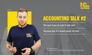 Ra mắt Accounting Talk #2 – Chuỗi workshop trực tuyến duy nhất về KTTC tại Việt Nam