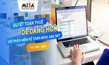 Quyết toán thuế dễ dàng hơn với phần mềm MISA SME.NET 2021