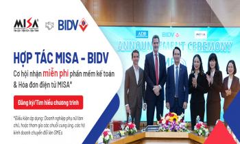 """Ưu đãi lớn dành cho doanh nghiệp từ """"cú bắt tay"""" của BIDV và MISA"""