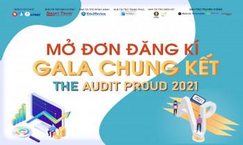 Mở đơn đăng ký Gala chung kết The Audit Proud 2021
