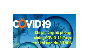 Chi ủng hộ, tài trợ phòng chống dịch COVID-19 được trừ chi phí khi tính thuế TNDN