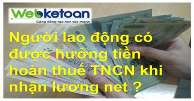 Hoan_thue_truong_hop_nhan_luong_net